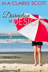 Disruption by Design (Having It All #2)