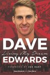 Dave Edwards - Living My Dream by Dave Edwards