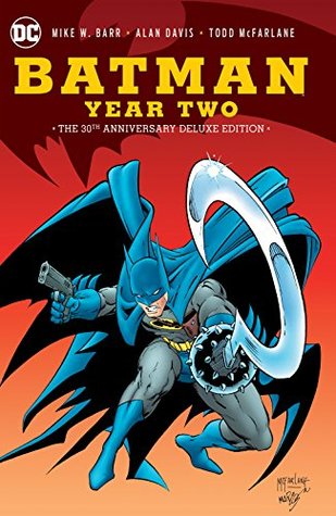 Batman: Year Two 30th Anniversary Deluxe Edition (Detective Comics (1937-2011))