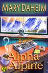 Alpha Alpine (Emma Lord #27)