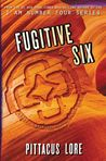 Fugitive Six (Lorien Legacies Reborn