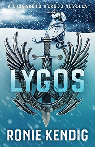 Lygos (Discarded Heroes #4.5)
