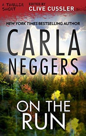 On the Run by Carla Neggers