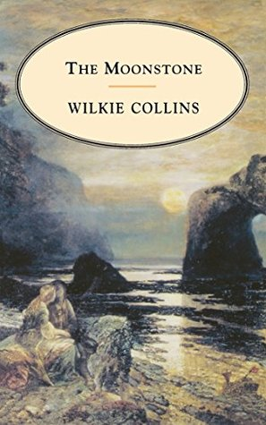 The Moonstone - Critical Edition [Whitman Classics] (ANNOTATED)