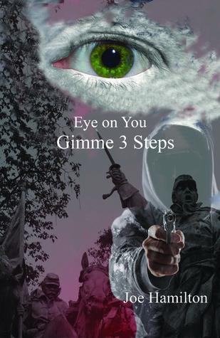 Eye on Yo: Gimme 3 Steps (Gabriel Ross #4)