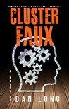 Cluster Faux