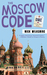The Moscow Code: A Foreign Affairs Mystery