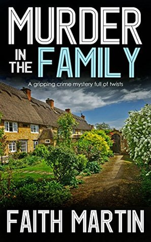 MURDER IN THE FAMILY by Faith Martin