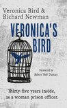 Veronica's Bird by Veronica Bird & Richard Newman
