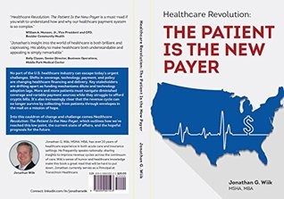 Healthcare Revolution: The Patient Is the New Payer