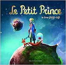 Le Petit Prince: Le Livre Pop Up