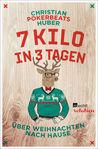 7 Kilo in 3 Tagen by Christian Pokerbeats Huber