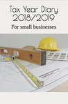 Tax year diary 2018/2019: For small businesses