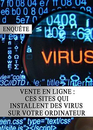 Vente en Ligne : Ces Sites qui Installent des Virus sur votre Ordinateur