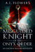 Misguided Knight of the Onyx Order (Ancient Realms, #1)