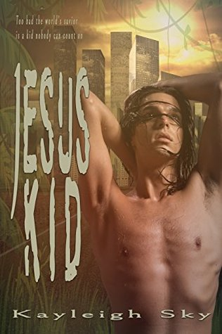 Release Day Review:  Jesus Kid by Kayleigh Sky