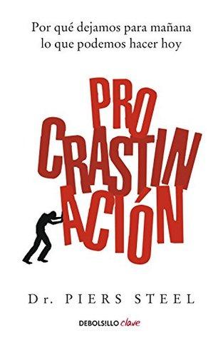 procrastinacin-por-qu-dejamos-para-maana-lo-que-podemos-hacer-hoy
