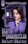 Death at the Diogenes Club (Sherlock Holmes and Lucy James Mystery #6)