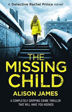 The Missing Child (Detective Rachel Prince #1)