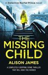 The Missing Child (Detective Rachel Prince #1)