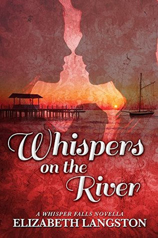 Whispers on the River: A Whisper Falls Novella