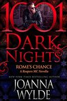 Rome's Chance (Reapers MC, #6.6; 1001 Dark Nights, #79)