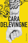 Spiegel by Cara Delevingne