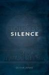 The Loudest Silence (The Loudest Silence, #1)