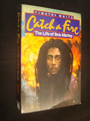 Catch a Fire: Life of Bob Marley
