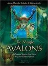 Die Magie Avalons...