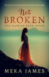 Not Broken-The Happily Ever After