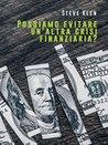 Possiamo evitare un'altra crisi finanziaria?
