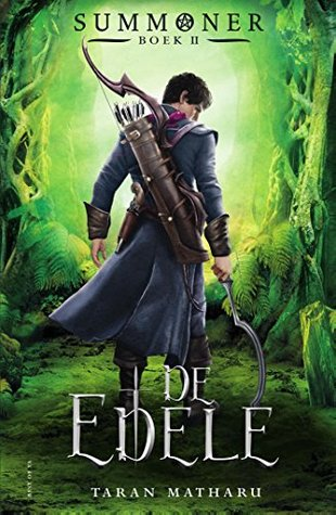 De edele (Summoner #2) – Taran Matharu