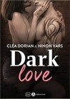 Dark love by Cléa Dorian