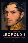 Leopold I: de eerste koning van Europa