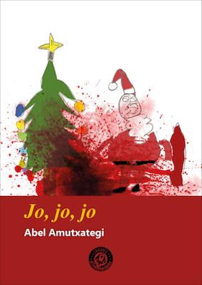 Jo, jo, jo by Abel Amutxategi