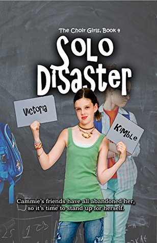 Solo Disaster (The Choir Girls Book 4)