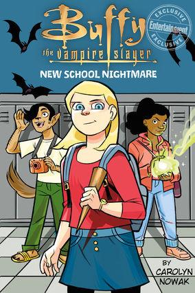 New School Nightmare (Buffy The Vampire