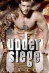 Under Siege by Aria Cole
