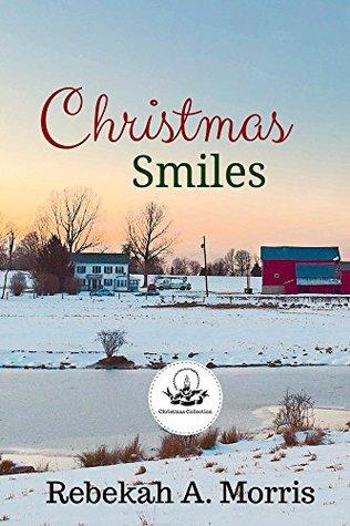 Christmas Smiles (Christmas Collection)