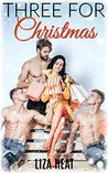 Three For Christmas: A Reverse Harem Holiday Romance Story