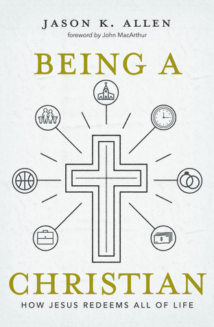 being-a-christian-how-jesus-redeems-all-of-life