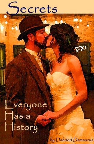Secrets: Everyone Has a History (Fatos, a Progressive Indulgence Book 1)