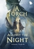 A Torch Against the Night (An Ember in the Ashes, #2)