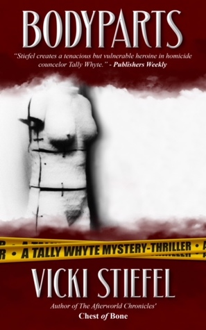 Body Parts (Tally Whyte, #1)