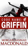 Code Name by Morgan Hannah MacDonald