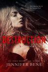 Destruction (Fragile Ties, #1)