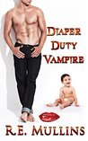 Diaper Duty Vampire (Vampires of Amber Heights Book 1)