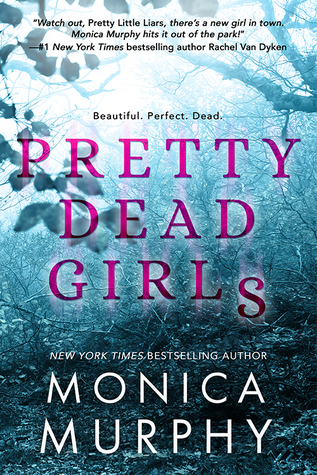 Single Sundays: Pretty Dead Girls by Monica Murphy