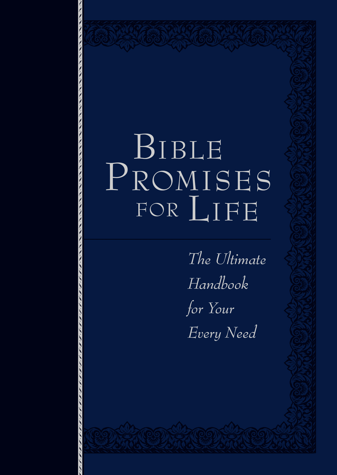 Bible Promises for Life (Navy Faux Leather Edition): The Ultimate Handbook for Your Every Need
